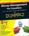 Money Management for Canadians All-In-One Desk Reference for Dummies