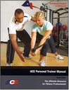 Ace Personal Trainer Manual by American Council on Exercise