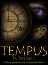 Tempus by Tyra Lynn