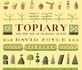 Topiary And The Art Of Training Plants