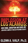 Implosion at Los Alamos by Glenn Walp