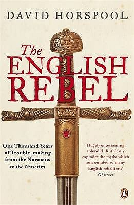English Rebel,The by David Horspool