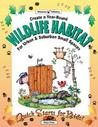 Wild Habitat: For Urban & Suburban Small Places (Quick Starts for Kids!)