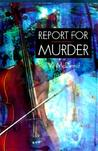 Report For Murder (Lindsay Gordon, #1)