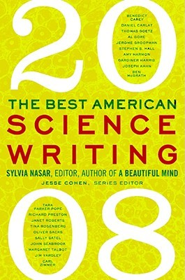 The Best American Science Writing 2008 by Sylvia Nasar