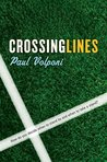 Crossing Lines by Paul Volponi