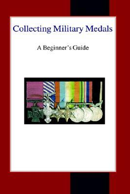 Collecting Military Medals: A Beginner's Guide