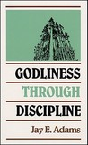 Godliness Through Discipline
