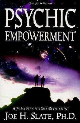 Psychic Empowerment: A 7-Day Plan for Self-Development