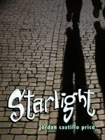 Starlight by Jordan Castillo Price
