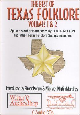 The Best Of Texas Folklore, Volumes I &amp; Ii (6 C Ds)