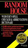 Random House Webster's Spell Checker and Abbreviations Dictionary