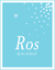 Ros (Kindle Edition)