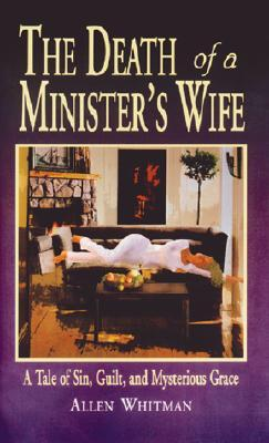 The Death Of A Minister's Wife by Allen Whitman