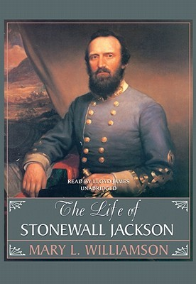 An analysis of the life of general stonewall jackson by mary l williamson