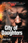 City of Daughters: The Roots of Evil