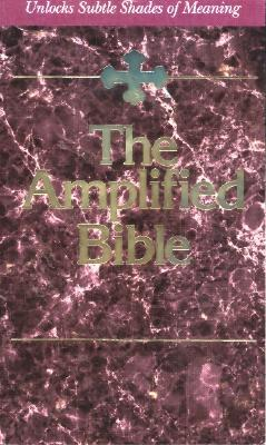 The Amplified Bible by Anonymous