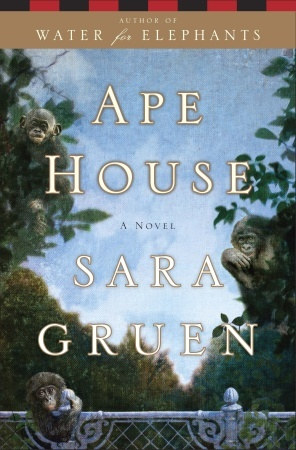 Ape House by Sara Gruen