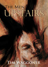 The Men Upstairs