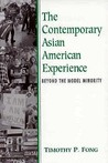 The Contemporary Asian American Experience: Beyond the Model Minority