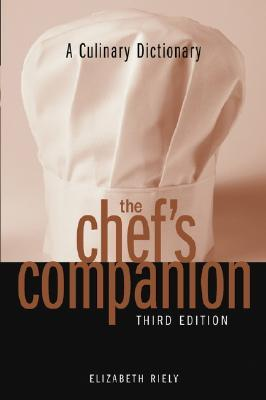 The Chef's Companion A Culinary Dictionary