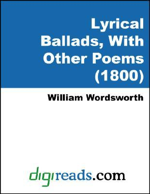 Lyrical Ballads, with Other Poems (1800)