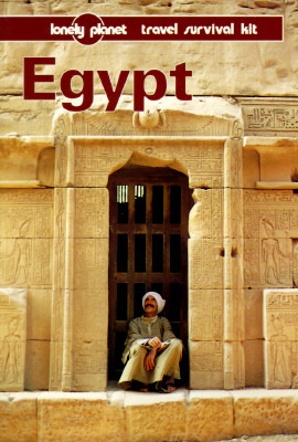 Lonely Planet Travel Survival Kit: Egypt (Lonely Planet Travel Survival Kit)