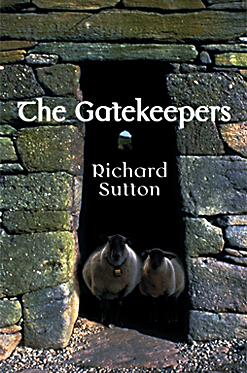The Gatekeepers by Richard  Sutton