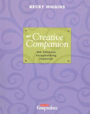 My Creative Companion by Becky Higgins