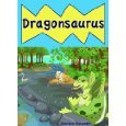 Dragonsaurus (Fun Dinosaur Children's Picture Book Perfect for Bedtime & Young Readers)