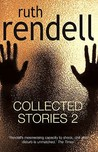Collected Stories 2. Ruth Rendell