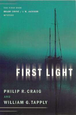 First Light (Brady Coyne, #19) by Philip R. Craig