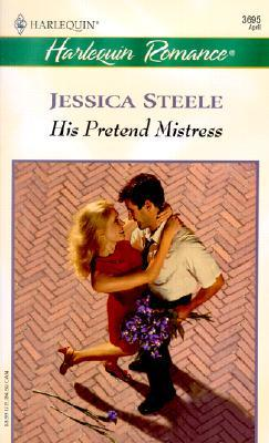 His Pretend Mistress by Jessica Steele