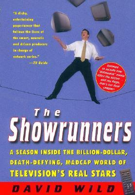 The Showrunners by David Wild