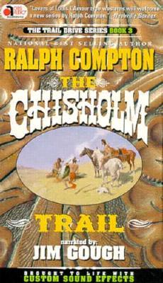 The Chisholm Trail by Ralph Compton