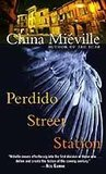 Perdido Street Station (New Crobuzon, #1)