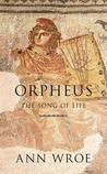 Orpheus: The Song of Life