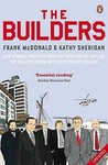 The Builders: How a Small Group of Property Developers Fuelled the Building Boom and Transformed Ireland