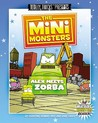 The Minimonsters - Alex Meets Zorba