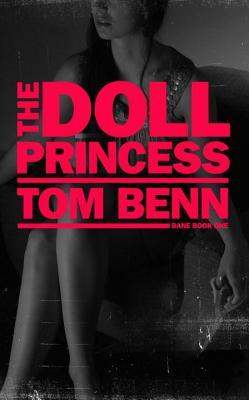 The Doll Princess by Tom Benn