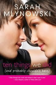 Ten Things We Did by Sarah Mlynowski