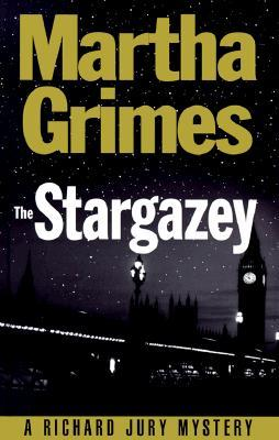 The Stargazey: A Richard Jury Mystery (Richard Jury Mysteries 15)