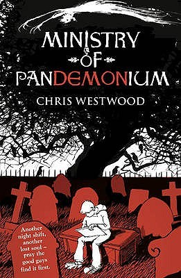 Ministry of Pandemonium by Chris Westwood