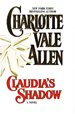 Claudia's Shadow by Charlotte Vale Allen