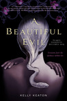 A Beautiful Evil (Gods &amp; Monsters, #2)