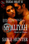 My Aliyah: Heart in Chains (Texas Heat, #2)