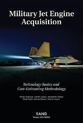 Military Jet Engine Acquisition: Technology Basics And A Cost Estimating Methodology