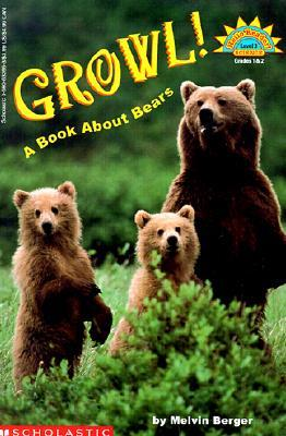 Growl!: A Book about Bears