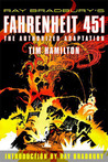 Ray Bradbury's Fahrenheit 451: The Authorized Graphic Novel: The Authorized Adaptation
