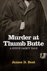 Murder at Thumb Butte (Steve Dancy Tales, #3)